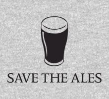 Save the Ales by partyanimal