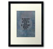 Never Be Hopeless Framed Print