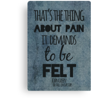 Thing About Pain Canvas Print