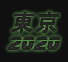 東京 2020 - Tokyo 2020 - Green Glow by graphix