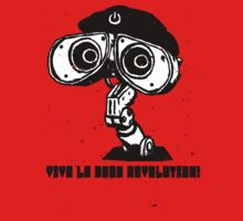 Viva La Robo Revolution! by Blair Campbell
