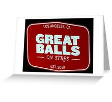 GREAT BALLS Greeting Card