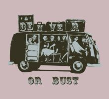 Denver Or Bust! by One World by High Street Design
