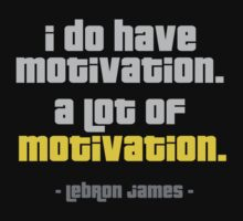 LeBron James motivational Quote t-shirt by logo-tshirt