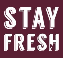 FVCK SVVAG STAY FRESH [Wht] | FreshThreadShop by FreshThreadShop