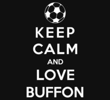 Keep Calm And Love Buffon by Phaedrart