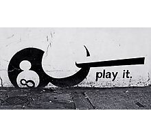 Play it! Photographic Print