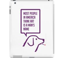 Smoking dog quotes Warhol again iPad Case/Skin