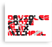 David Lee Eddie Alex Michael Canvas Print