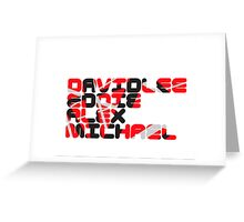 David Lee Eddie Alex Michael Greeting Card