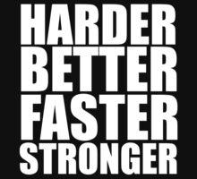 Harder Better Faster Stronger by sebastya