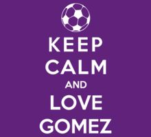 Keep Calm And Love Gomez by Phaedrart