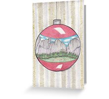Have A Yosemite Ball For Christmas! Greeting Card