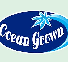 Ocean Grown by mouseman