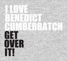 I love Benedict Cumberbatch. Get over it! Kids Clothes