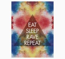Eat, sleep, rave, repeat ravers  by agarciadezign