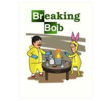 Breaking Bob - Bob's Burgers/Breaking Bad Crossover Art Print