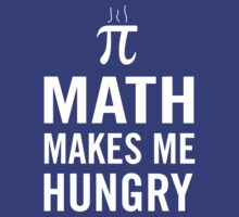Math Makes Me Hungry by trends