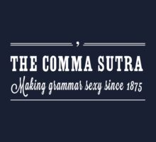Comma Sutra. Making grammar sexy since 1875 by trends