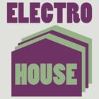 Electro House by chaunce