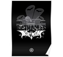 Gotham Is Batman Poster