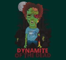 Dynamite Of The Dead by fredesigns