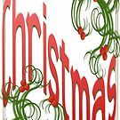 Merry Christmas With Stylized Holly With White Background by taiche