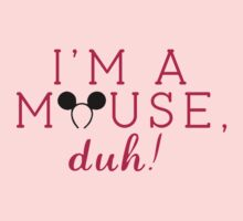 "Mean Girls: ""I'm a mouse, duh!"" by dictionaried"