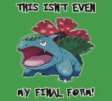 Not Even Venusaur's Final Form by Phox