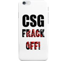 CSG - FRACK OFF! iPhone Case/Skin