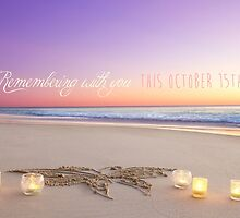 October 15th - Remembering With You by CarlyMarie