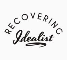 Recovering Idealist | FreshTS T-Shirt