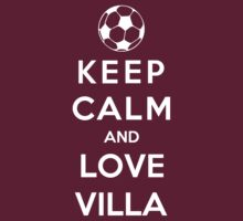 Keep Calm And Love Villa by Phaedrart