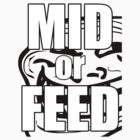 MID OR FEED - Trollface by enerfereth
