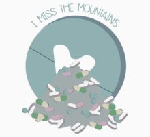 I Miss The Mountains by Johanna Martinez
