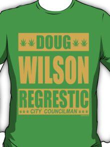 Doug Wilson Regrestic City Councilman T-Shirt