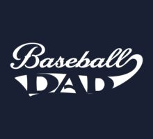 Baseball Dad by familyman