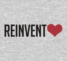 Reinvent Love by Zippermouth