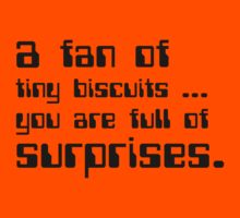 a fan of tiny biscuits Kids Clothes