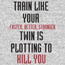Train like - Dualed by keirrajs