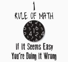 Nr 1 Rule Of Math by PatiDesigns