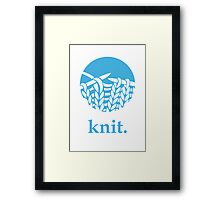 Knit. Framed Print