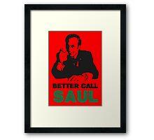 Better Call Saul (Red) Framed Print