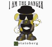 I am the danger, potatoberg. (Breaking Bad) by BungleThreads