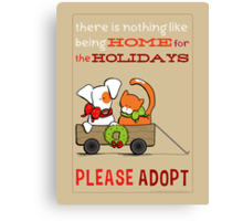 Patch & Rusty : Nothing like Home for Holidays Canvas Print