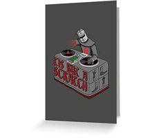 Tis Tis Tis But A Scratch Greeting Card