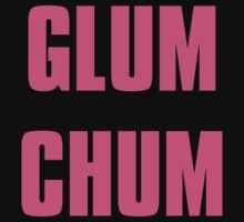 GLUM CHUM  by Kat Smith