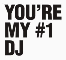 You're My #1 DJ by DropBass