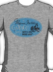 Ray & Irwin's Garage T-Shirt