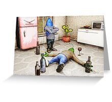 You've Been Drinking Again, Haven't You? Greeting Card
